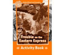 ORI 5:TROUBLE ON THE EASTERN EXPRESS AB
